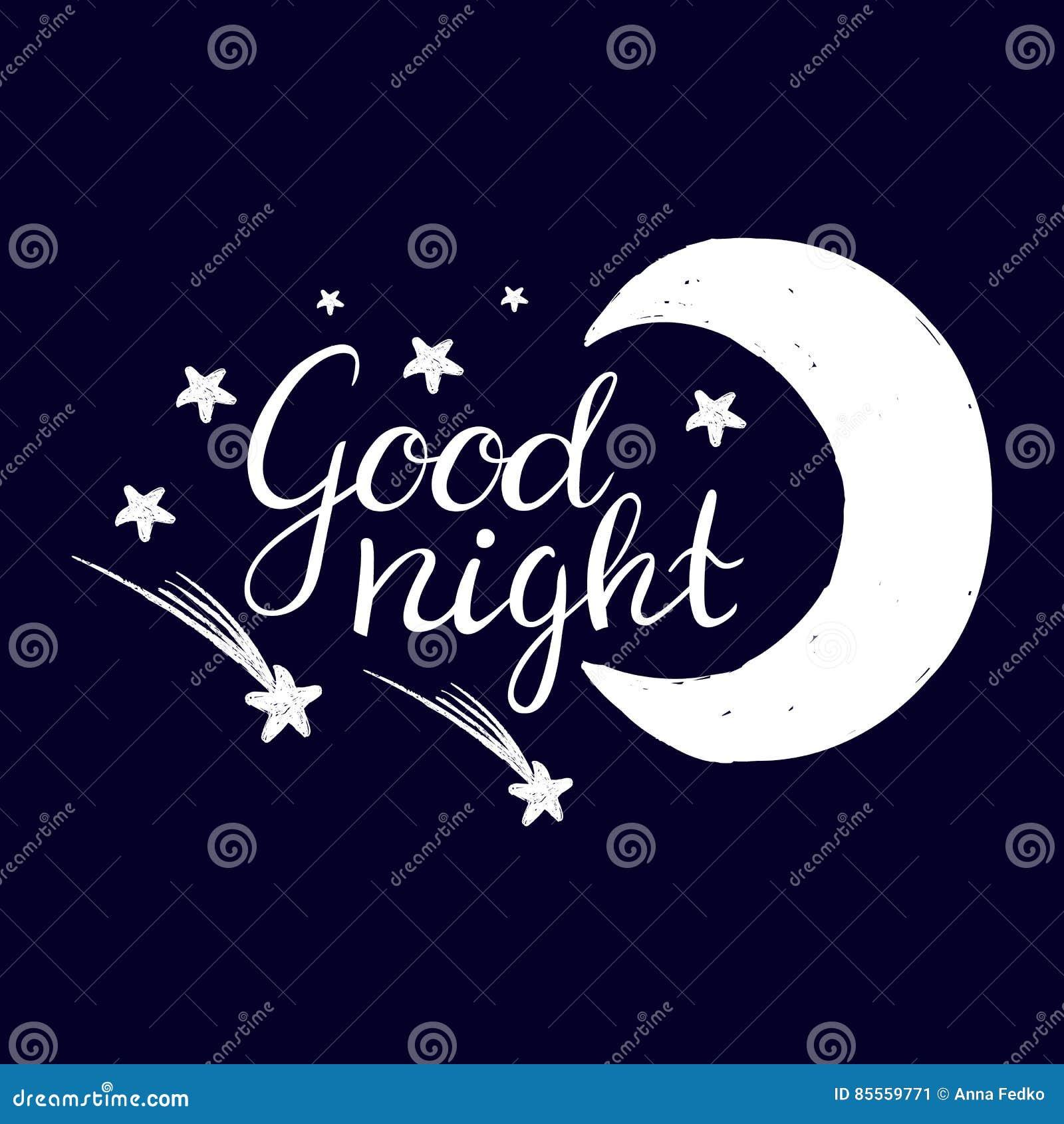 Gute Nacht Hand gezeichnetes Typografieplakat T-Shirt Handmit buchstaben gekennzeichnetes kalligraphisches Design Inspirierend Ve