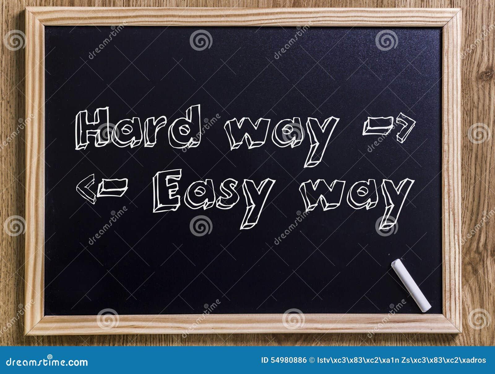 Hård väg - lätt sätt