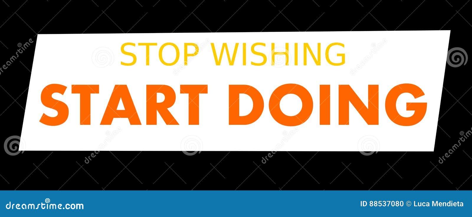Hören Sie auf, das Anfangshandeln zu wünschen