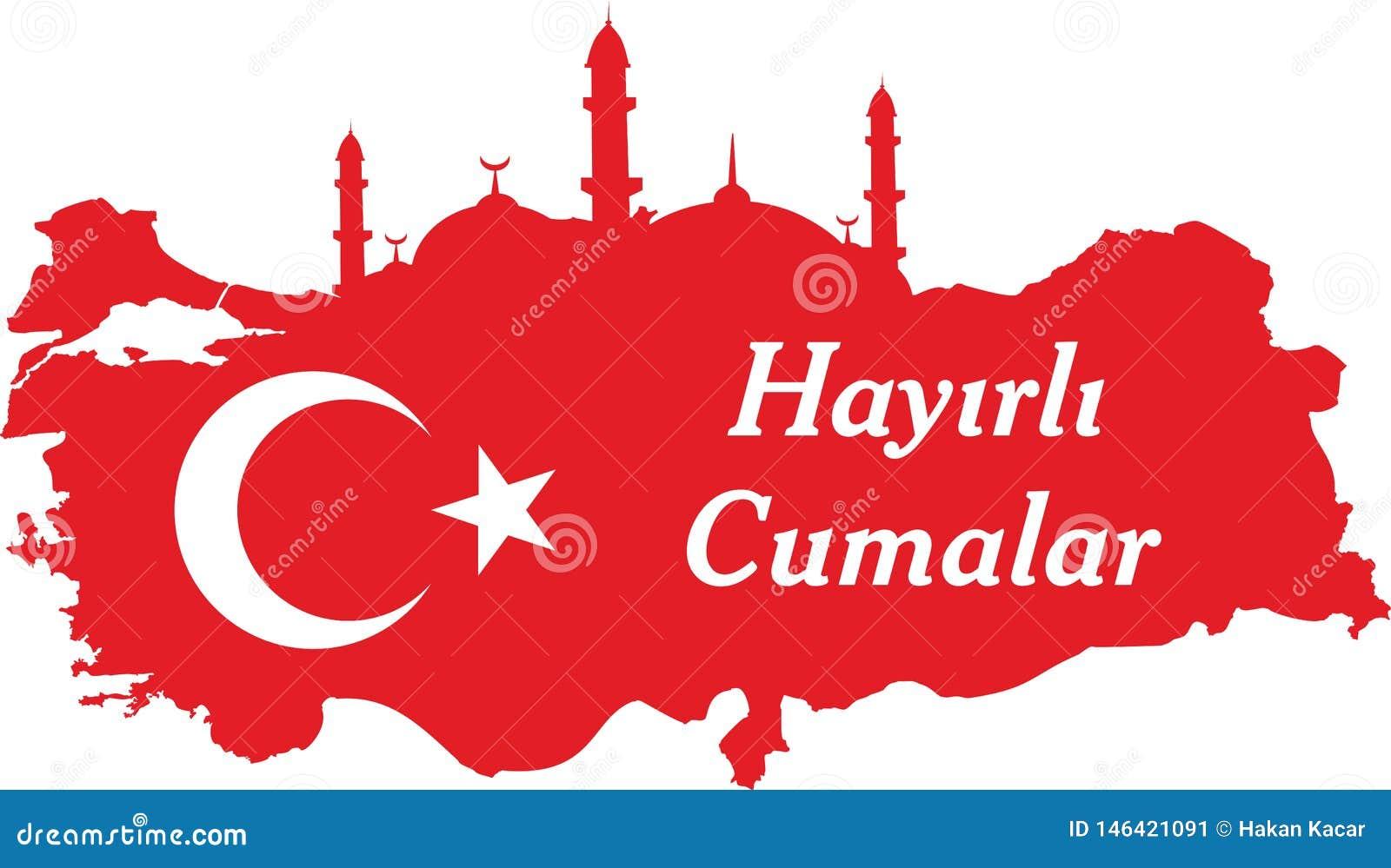 Ha en bra fredag turk talar: Hayirli Cumalar Illustration f?r Turkiet ?versiktsvektor Vektor av jumahmubarakah fredag mubarak i t