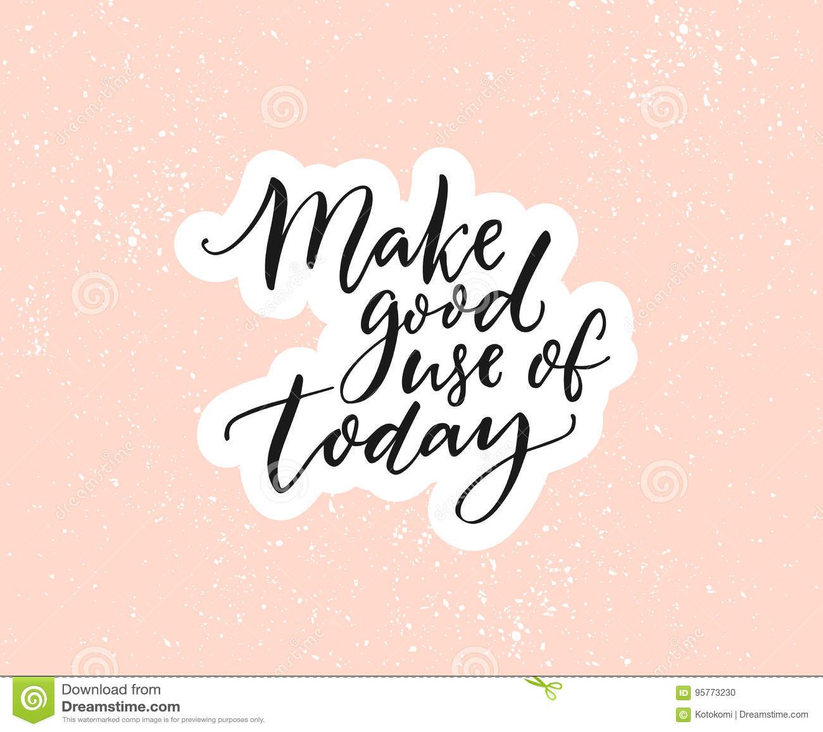 Inspirational Quotes On Pinterest: Haga El Buen Uso De Hoy Cita Inspirada, Caligrafía Del