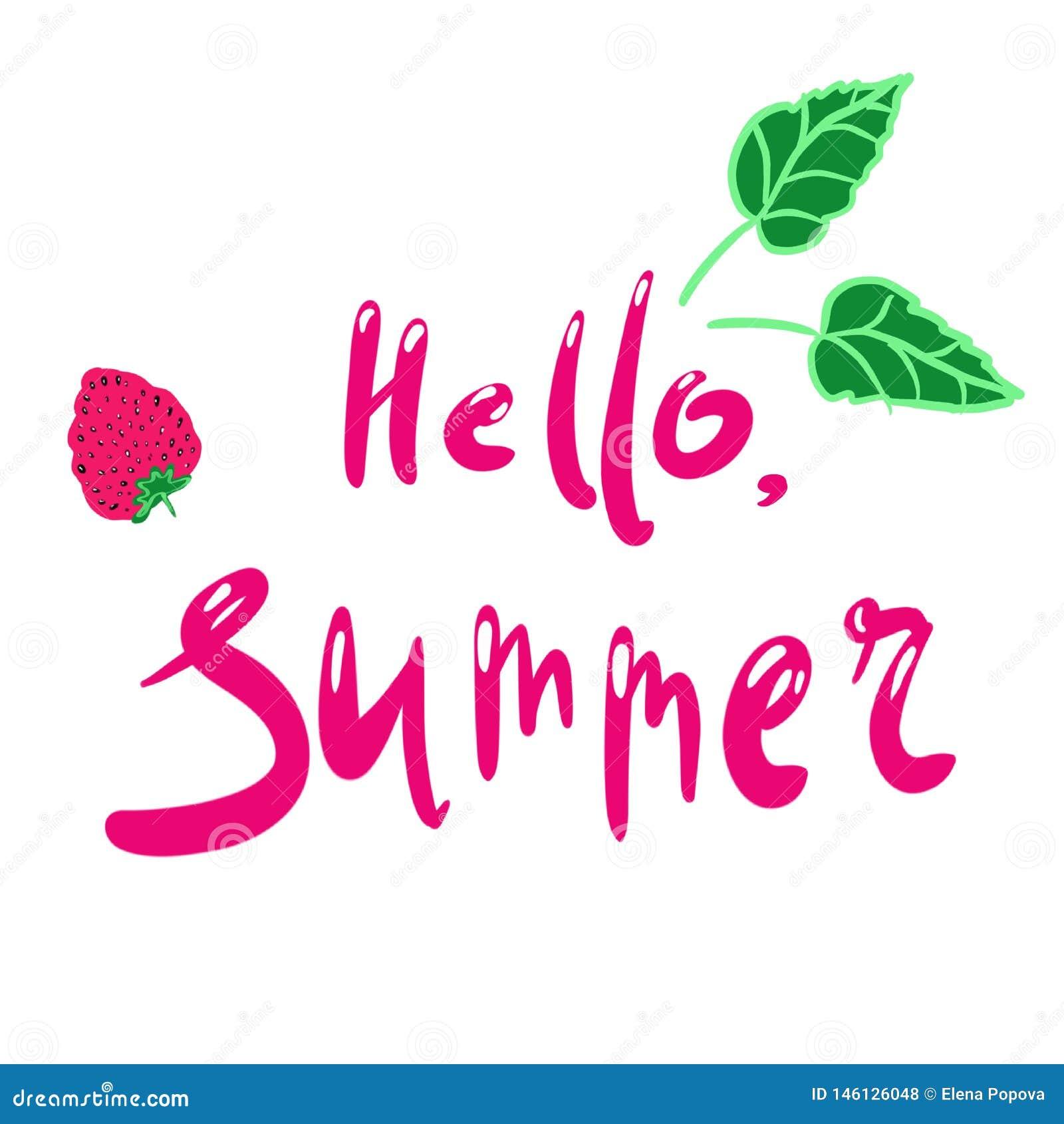 Hallo Sommer Beschriftungsphrase Handgeschriebener Text Erdbeere- und Gr?nbl?tter Illustration auf einem lokalisierten weißen Hin
