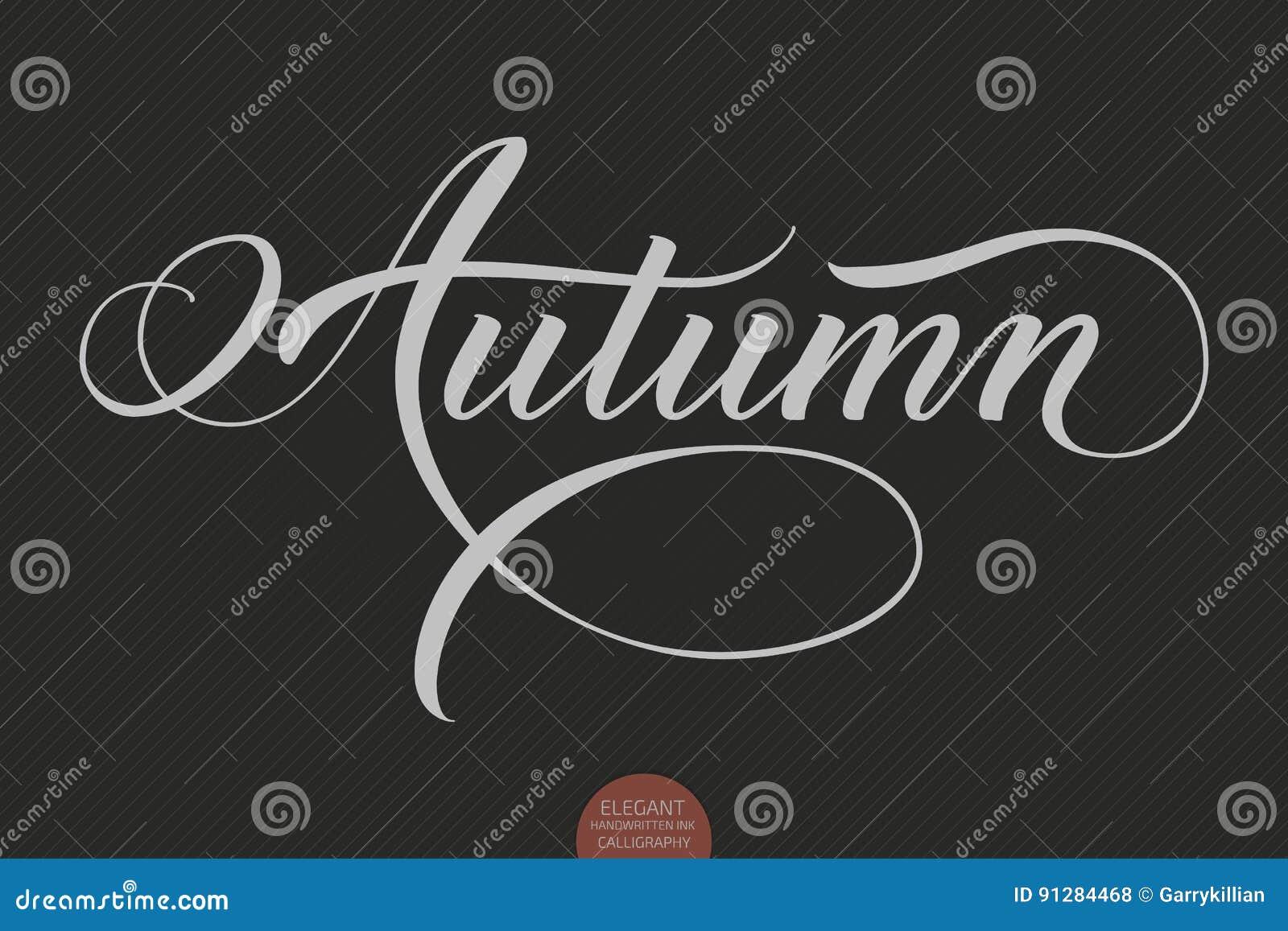 Hand dragen bokstäver - höst Elegant modern handskriven kalligrafi Vektorfärgpulverillustration Typografiaffisch på