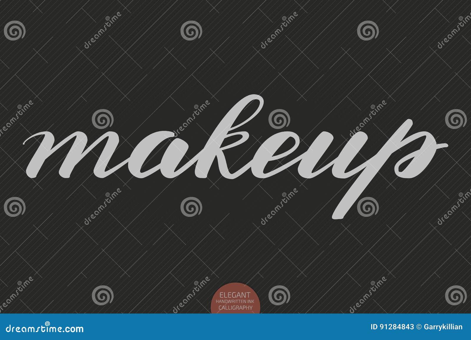 Hand dragen bokstäver - makeup Elegant modern handskriven kalligrafi Vektorfärgpulverillustration Typografiaffisch på