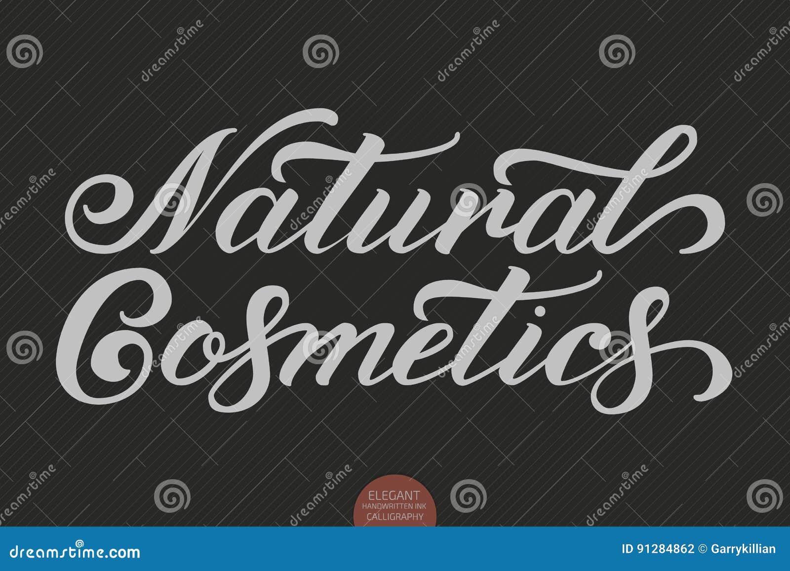 Hand dragen bokstäver - naturliga skönhetsmedel Elegant modern handskriven kalligrafi Vektorfärgpulverillustration typografi
