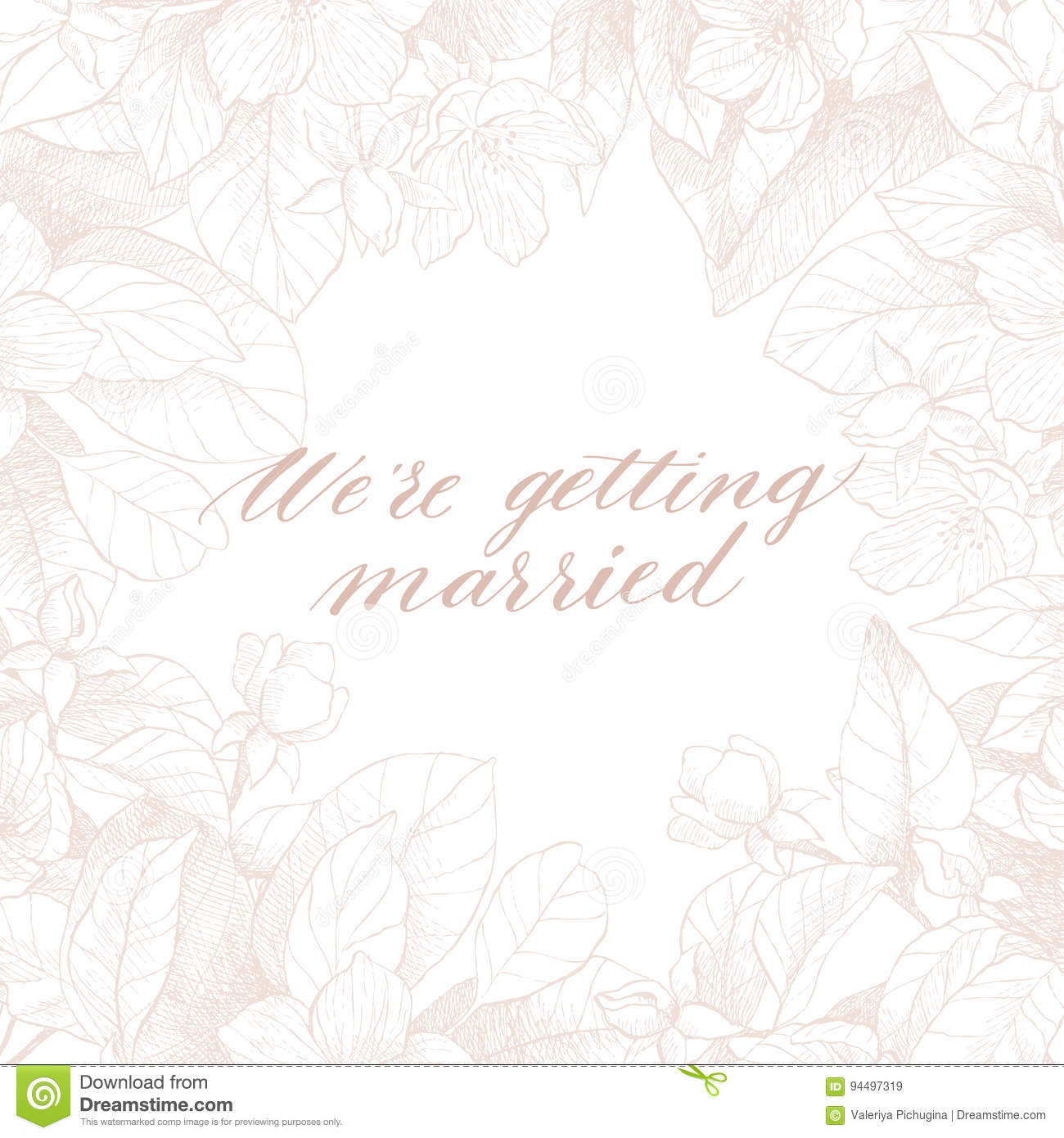 Hand Drawing Vector We`re Getting Married Phrase  Vintage