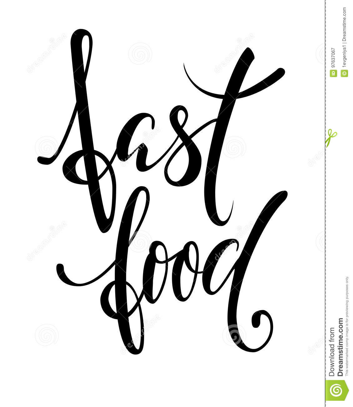 Hand Drawn Calligraphy And Brush Pen Lettering Phrase Fast Food