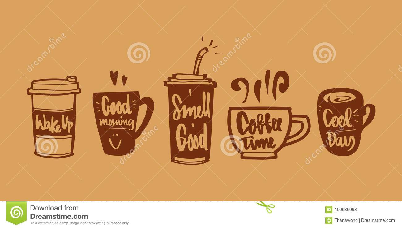 Hand Drawn Calligraphy In Coffee Label Set Wake Up Good Morning