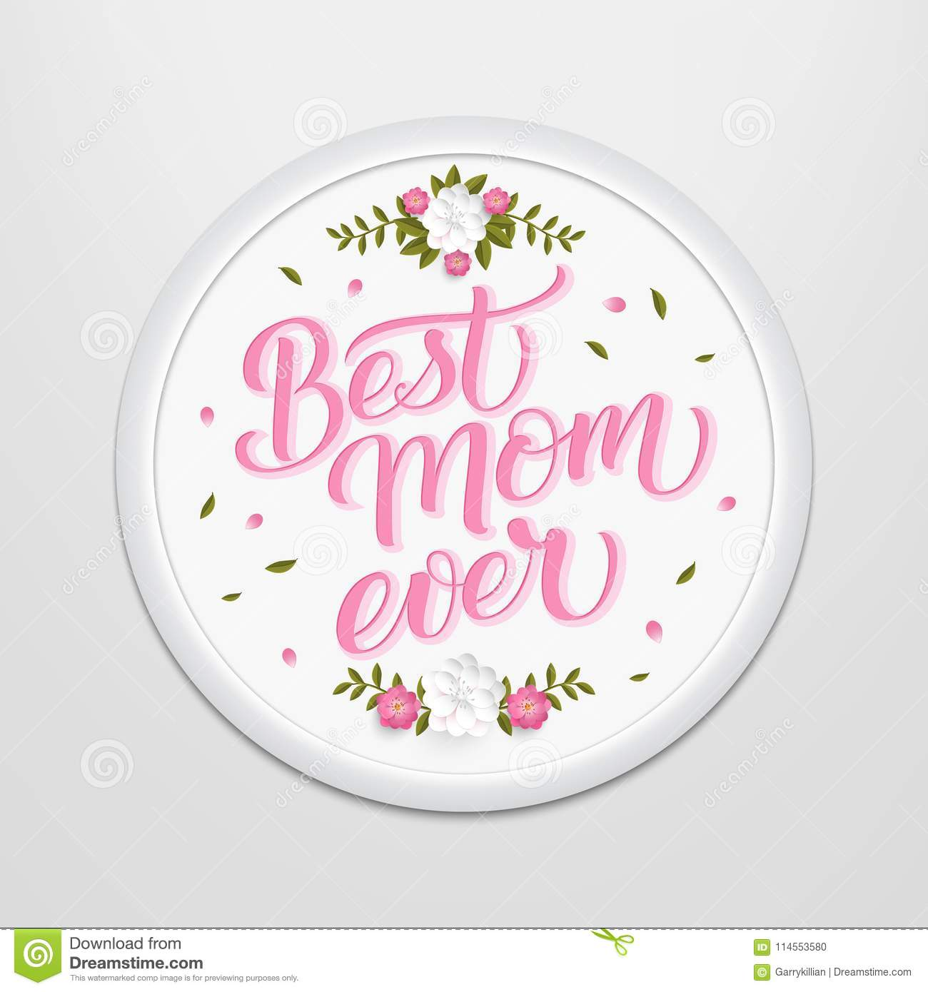 Hand Drawn Lettering Best Mom Ever In A Round Frame On The Wall