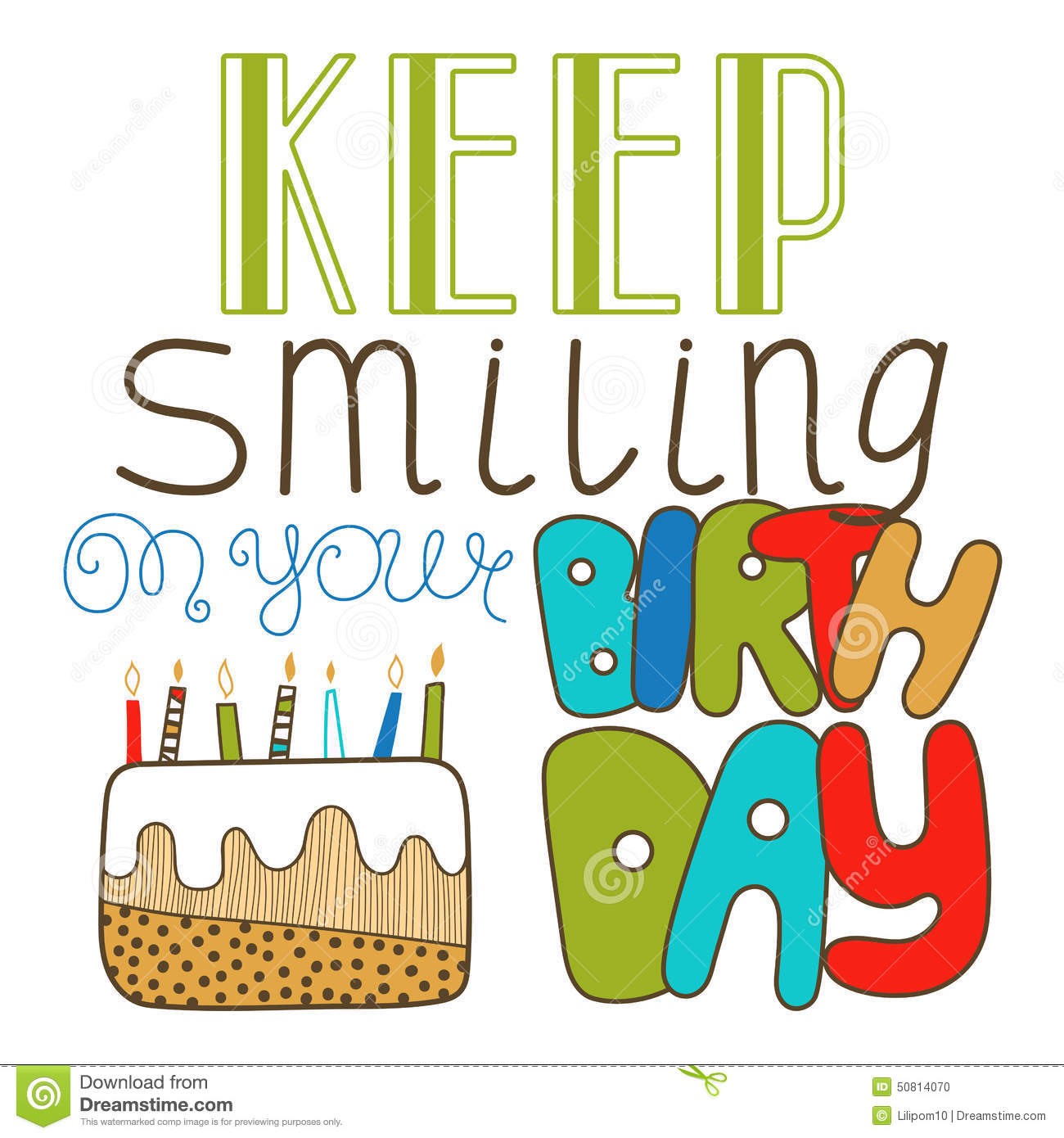 Hand Drawn Lettering Keep Smiling On Your Birthday Doodle Holiday