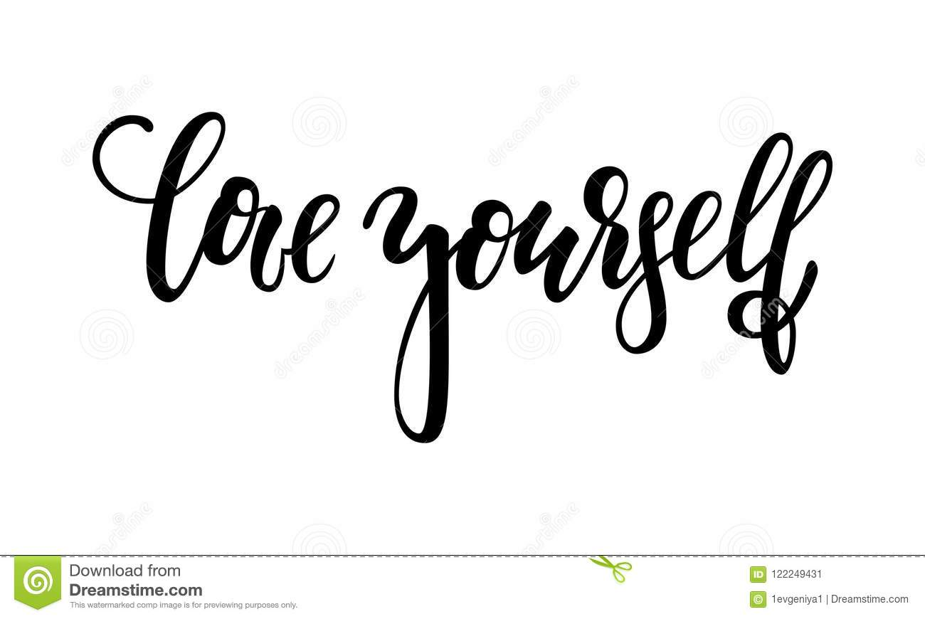 Love Yourself Quotes | Hand Drawn Lettering Of A Phrase Love Yourself Inspirational And