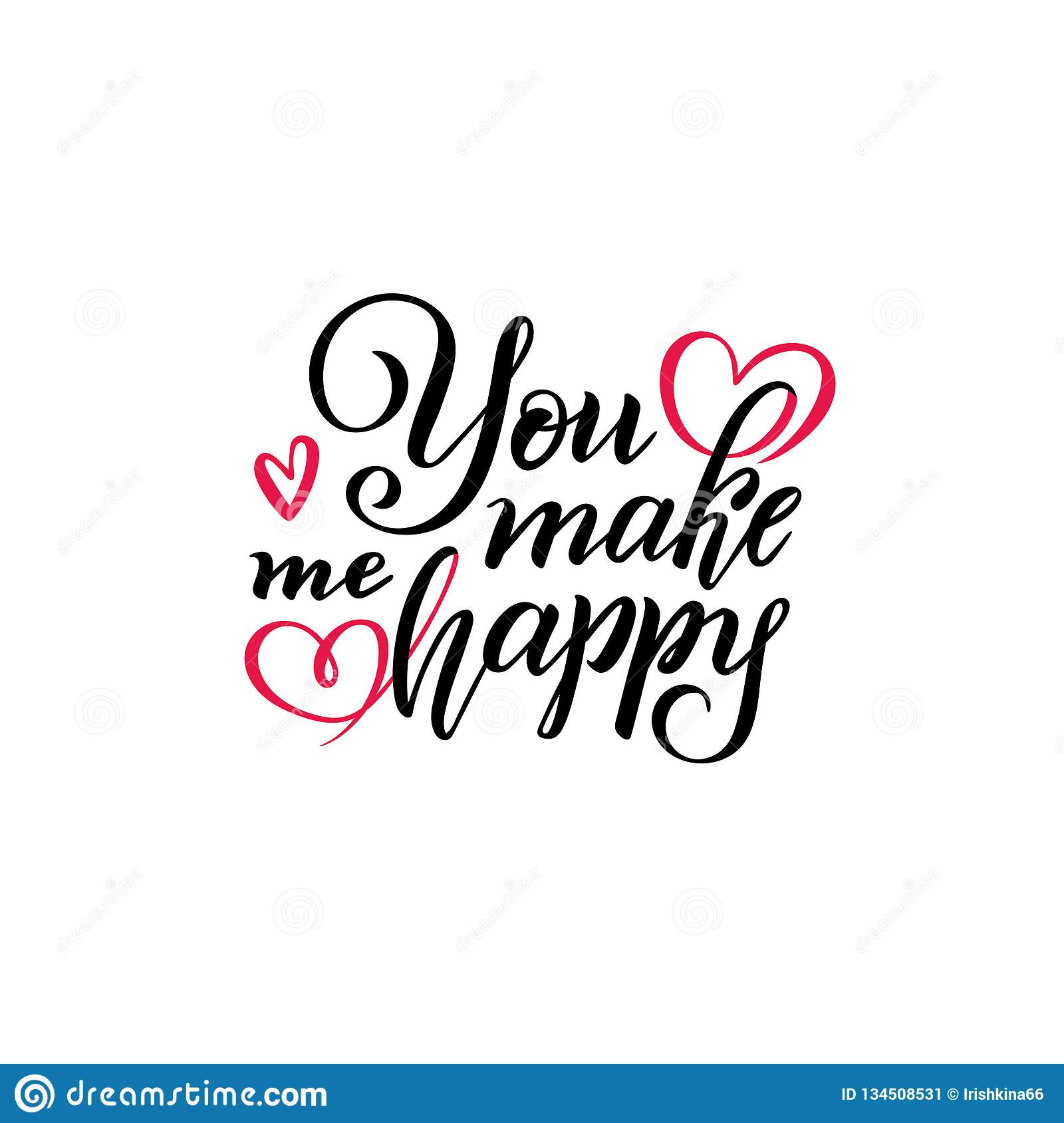 Vector Hand Lettering Text You Make Me Happy Isolated Inscription