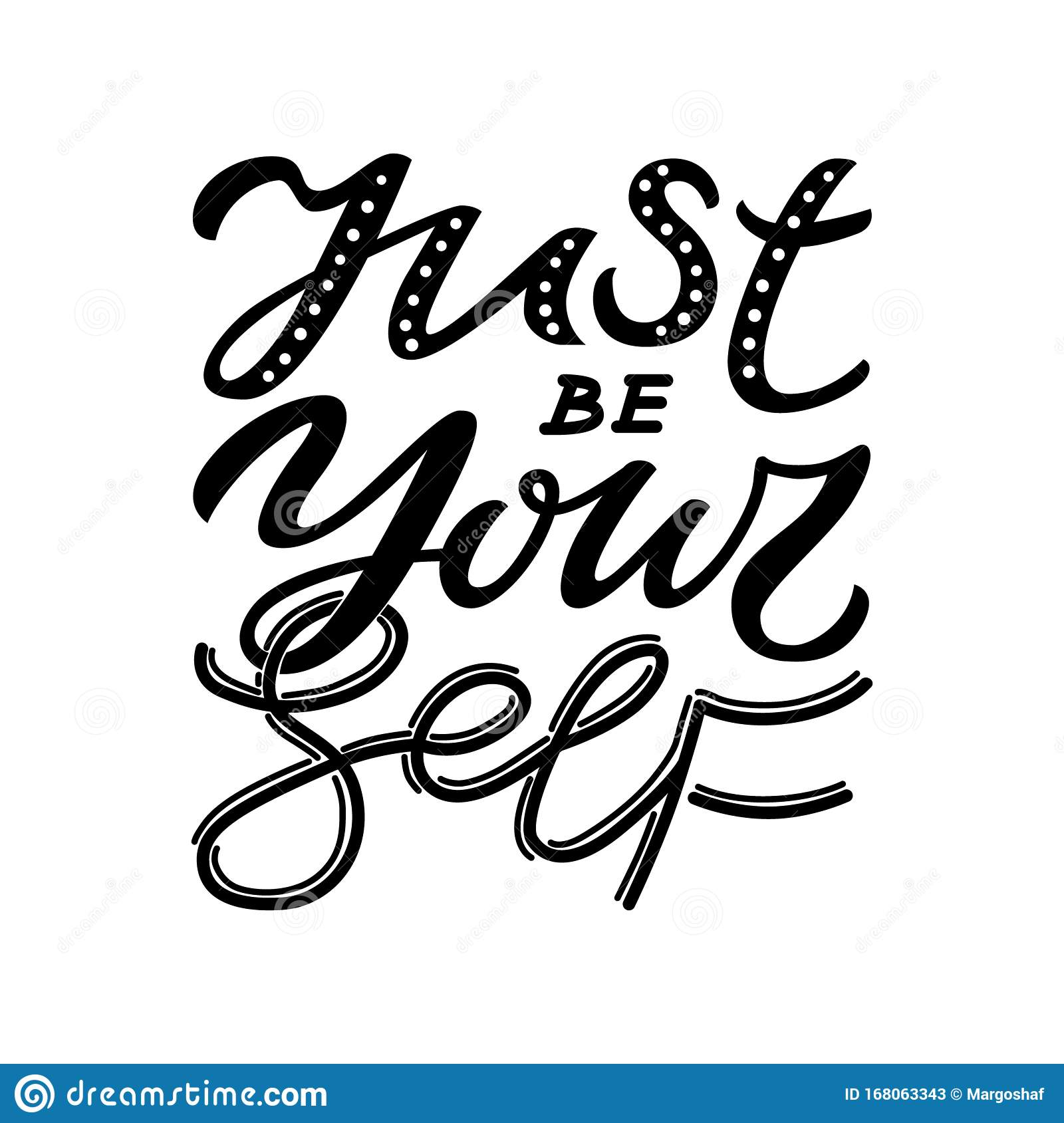 Download Hand Drawn Unique Quote - Just Be Yourself. Typography ...