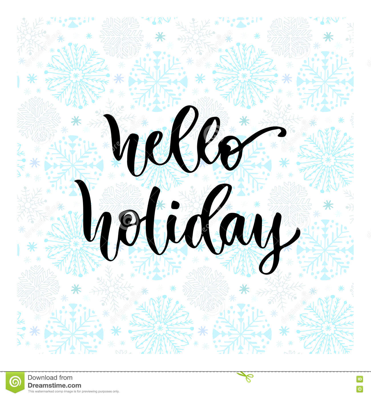 Hand drawn vector lettering hello holiday modern