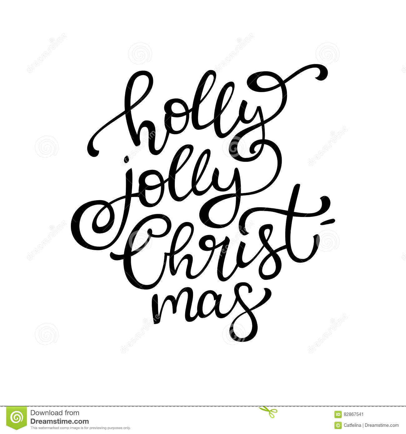 Hand Drawn Vector Lettering Holly Jolly Christmas. Isolated Blac ...