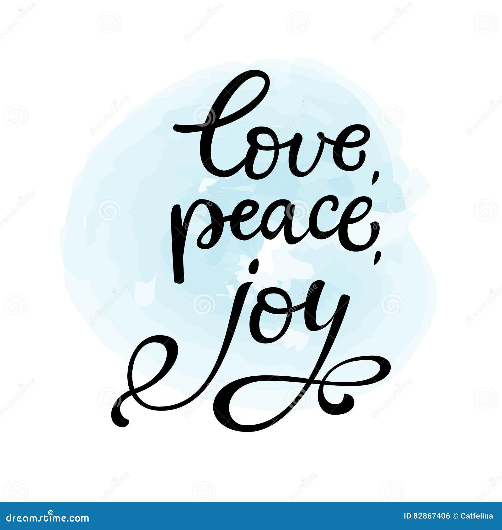 Peace Love Joy Quotes Hand Drawn Vector Lettering Love Peace Joyblack Cal Stock