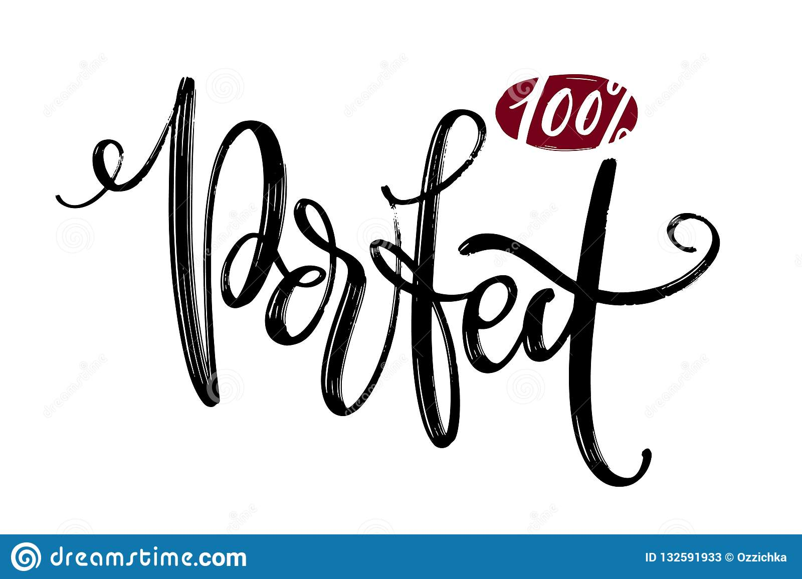 Hand drawn vector lettering. 100 percent perfect phrase by hand. Isolated vector illustration. Handwritten modern