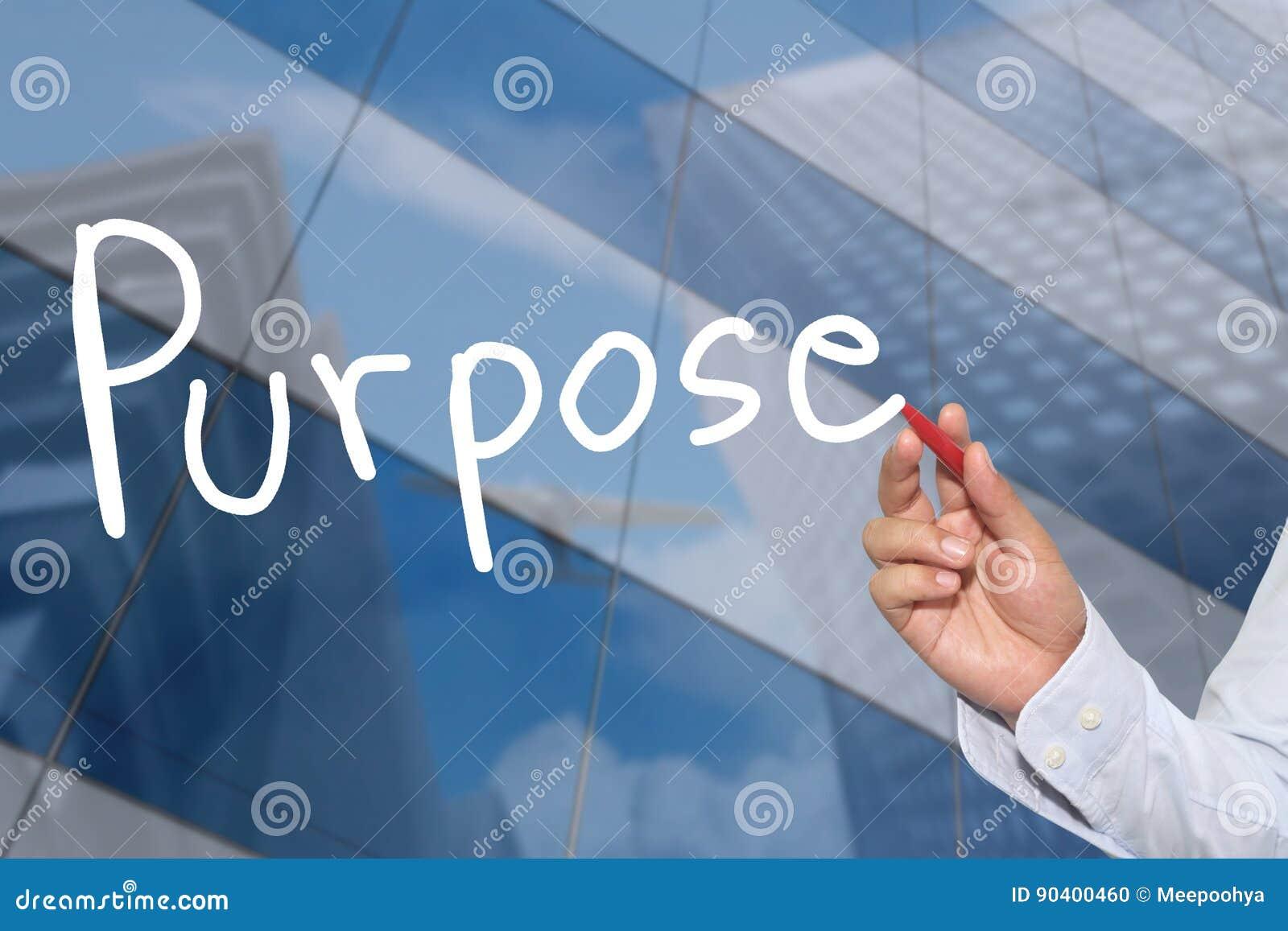 Hand einer Geschäftsmannhand gezeichnet einem Wort des Zweckes