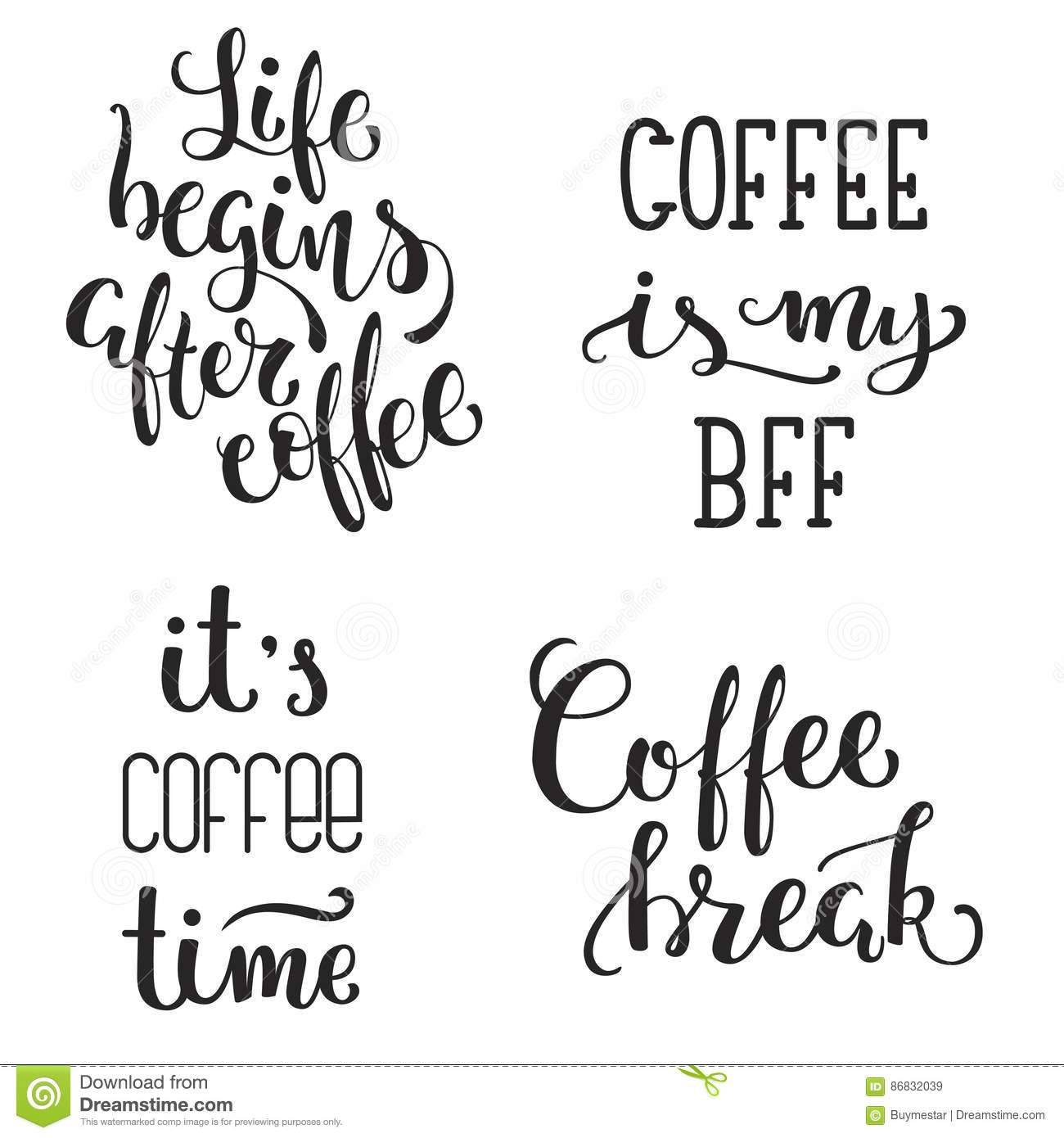 Hand Lettered Inspirational Coffee Quotes Set Vector Illustration