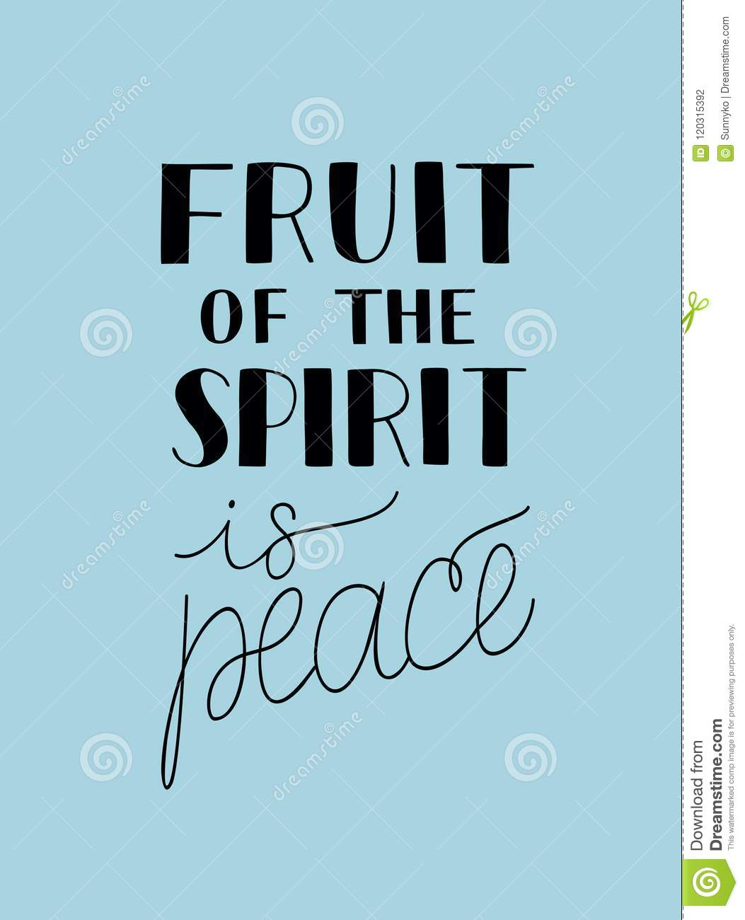 Hand Lettering With Bible Verse The Fruit Of The Spirit Is Peace On ...