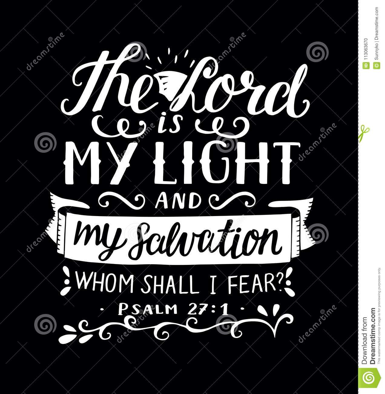 hand lettering with bible verse the lord is my light and my
