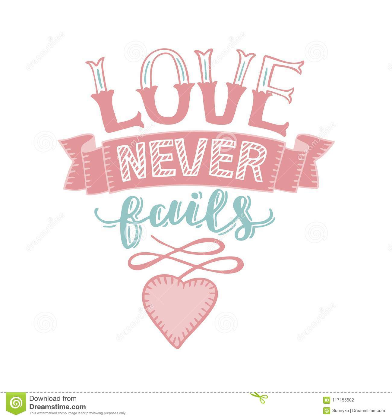 Hand Lettering With Bible Verse Love Never Fails With Heart ...