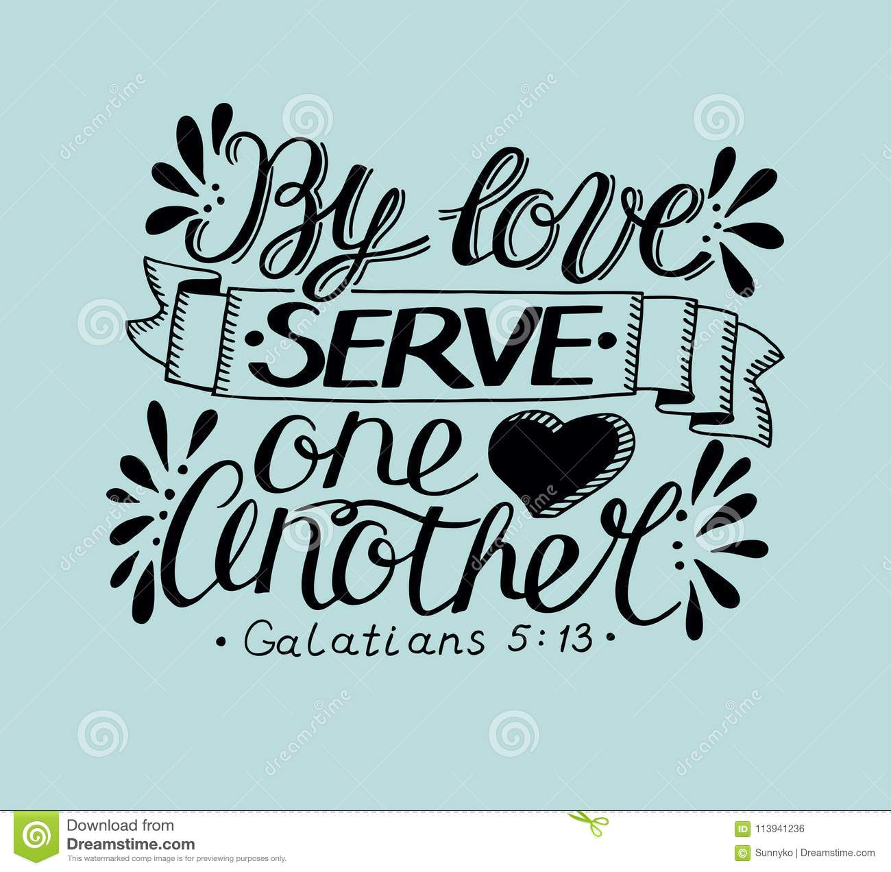 Hand Lettering With Bible Verse By Love Serve One Another On Blue ...