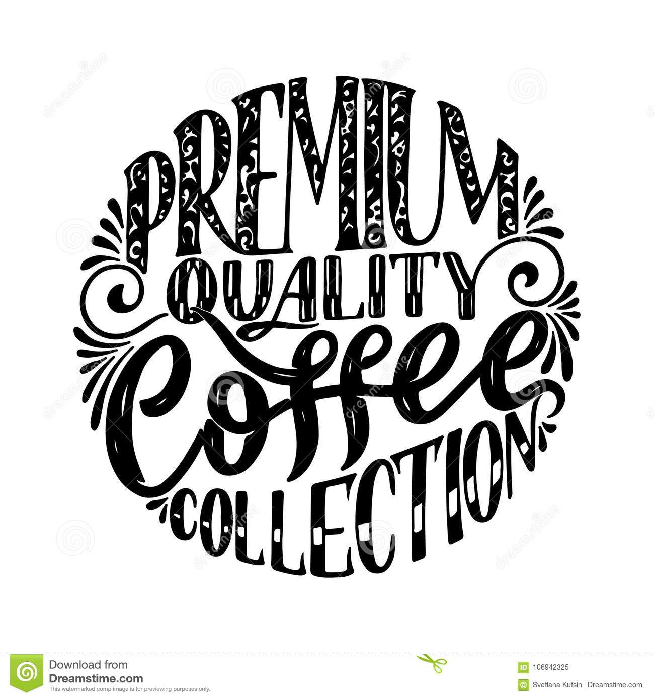 Hand Lettering Quote With Sketches For Coffee Shop Or Cafe Hand