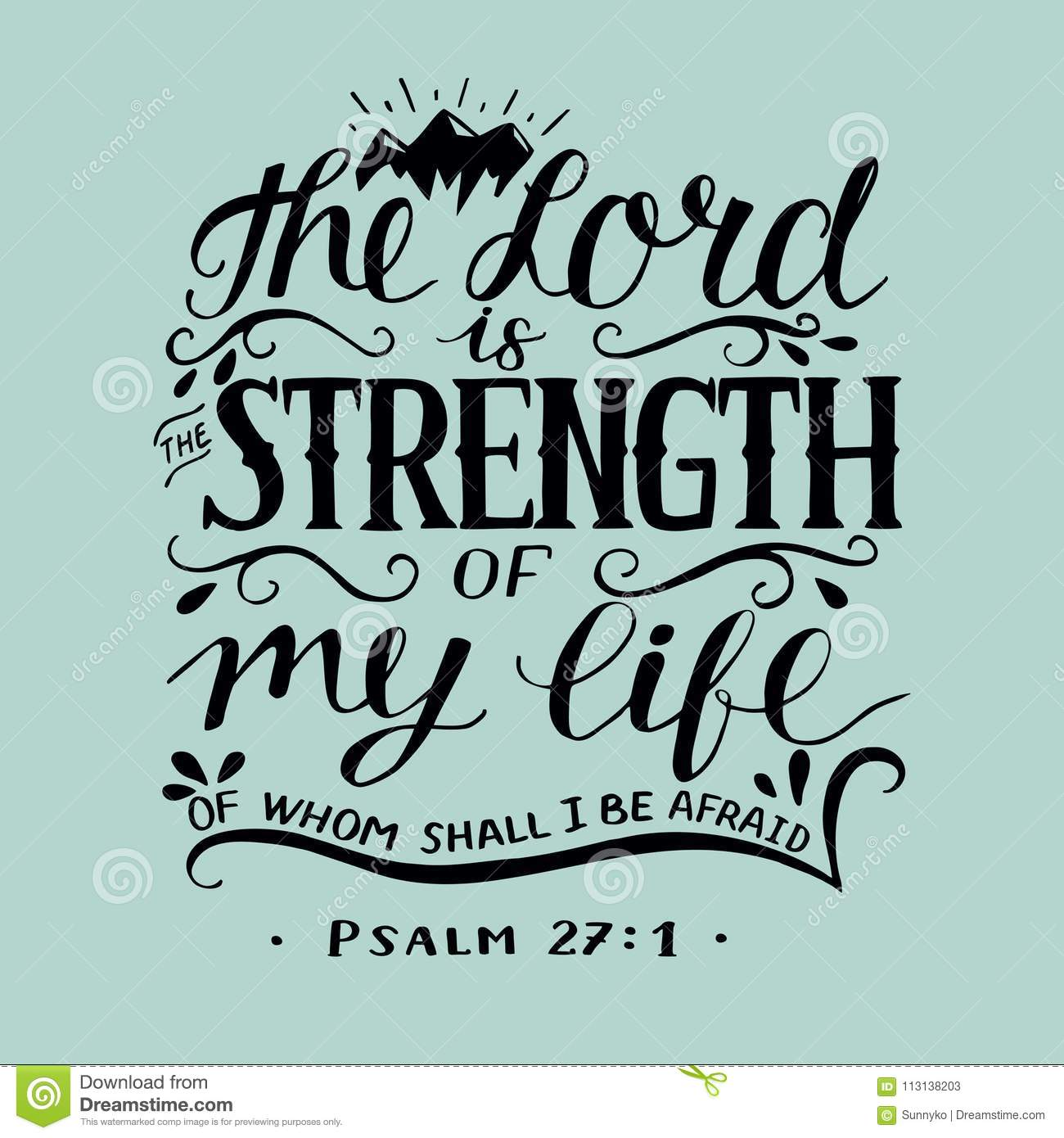 hand lettering with bible verse the lord is the strength of my life