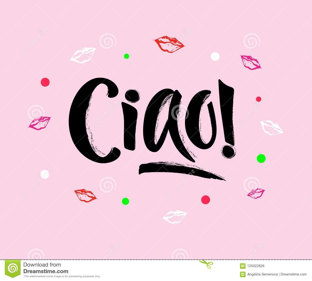 Hand Lettering Of The Word Ciao On Pink Background With Decorated
