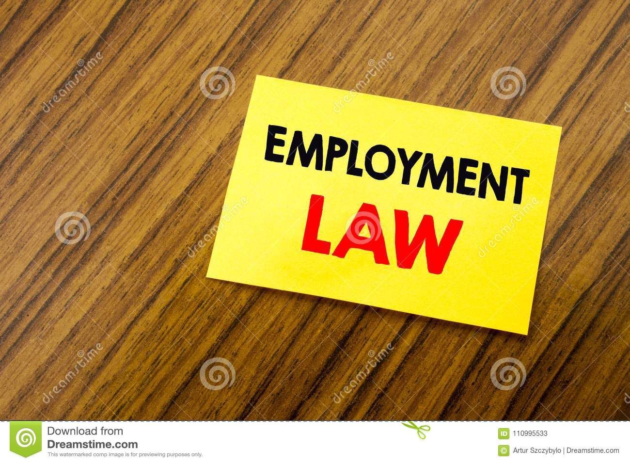 Hand writing text caption inspiration showing Employment Law. Business concept for Employee Legal Justice written on sticky note p