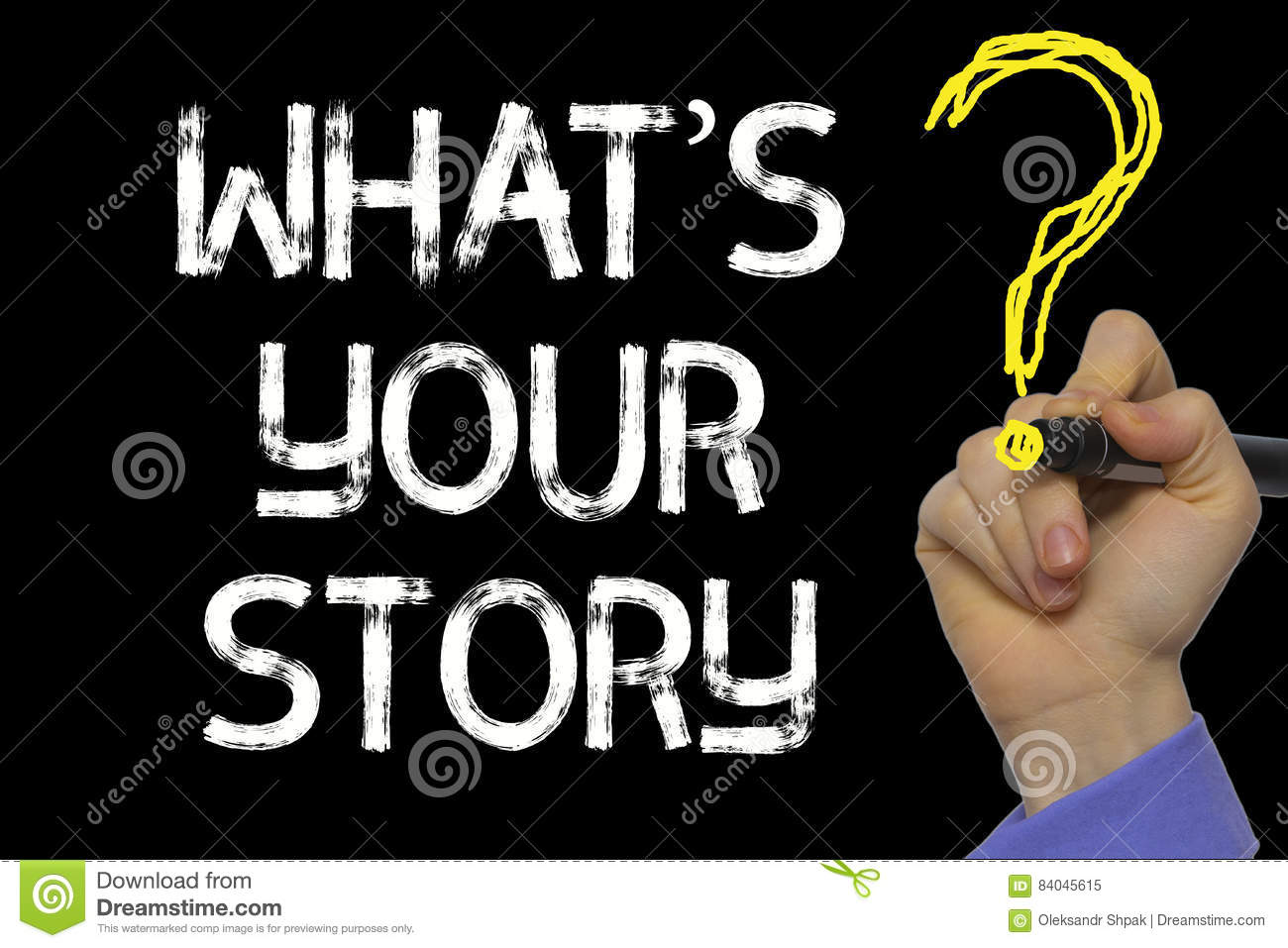 Hand writing the text: What's Your Story