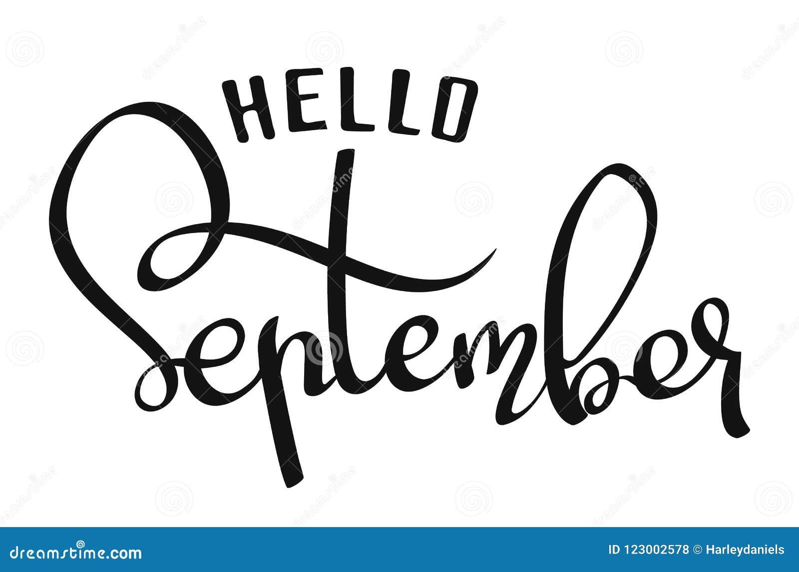 hand written lettering calligraphic phrase hello september vector illustration isolated on white background design for greeting card poster banner