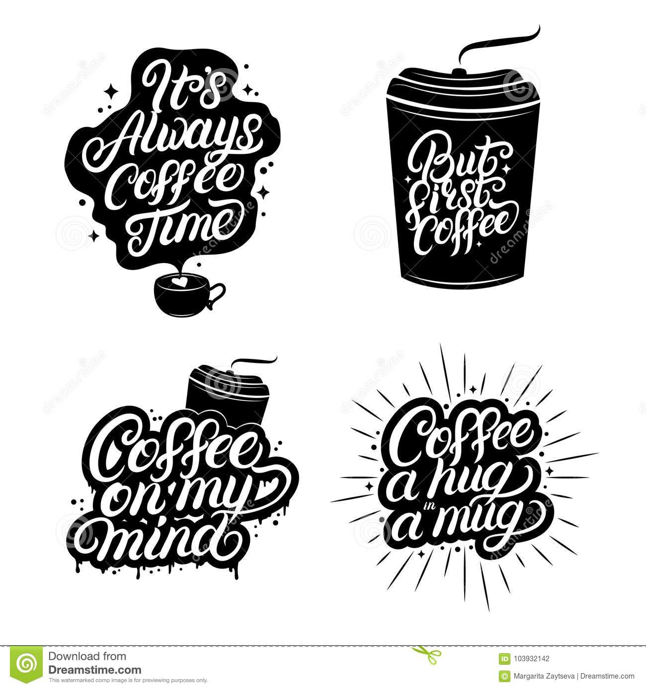 hand written lettering quotes of coffee set stock vector