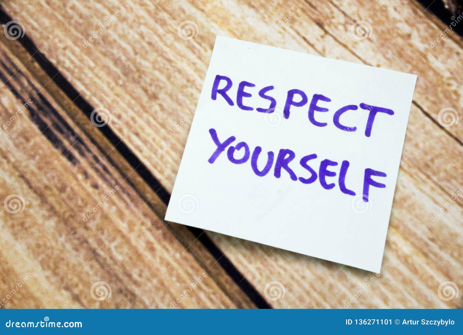 Handgeschriebene Motivanzeige, zum sich zu bewerten Positive Mitteilung über Respekt auf einer Anmerkung Schriftliche Beschwörung
