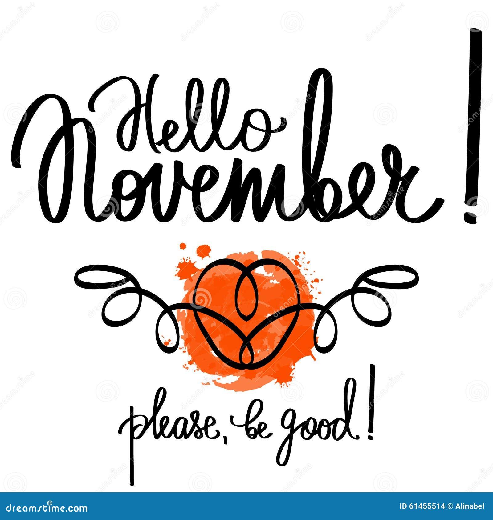 Handmade vector calligraphy and text hello november stock