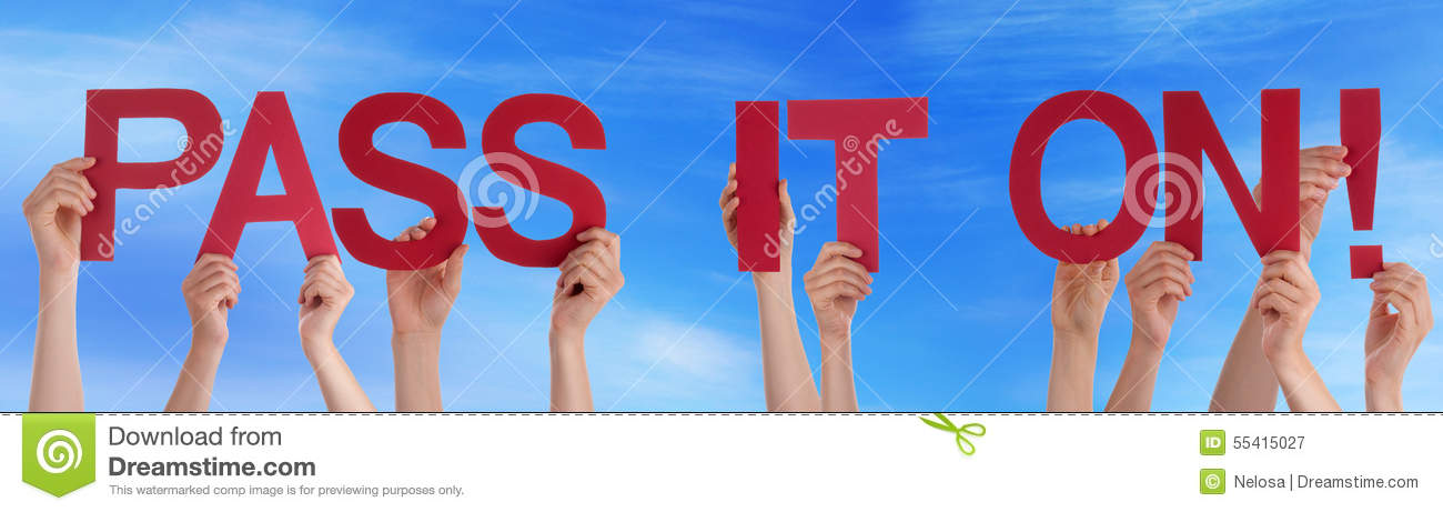 Hands Holding Straight Word Pass It On Blue Sky Stock Image Image