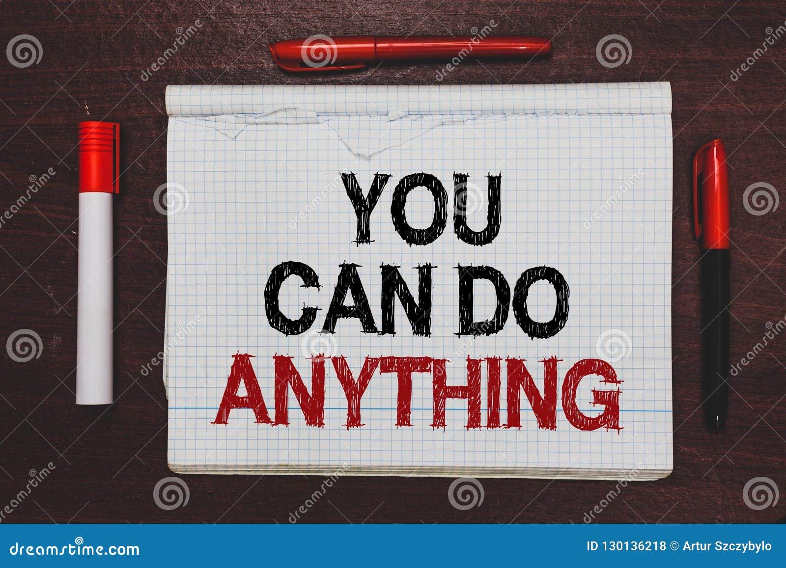 Handschrift de tekst die u kan om het even wat doen schrijven Het concept die Motivatie voor het doen van iets betekenen gelooft