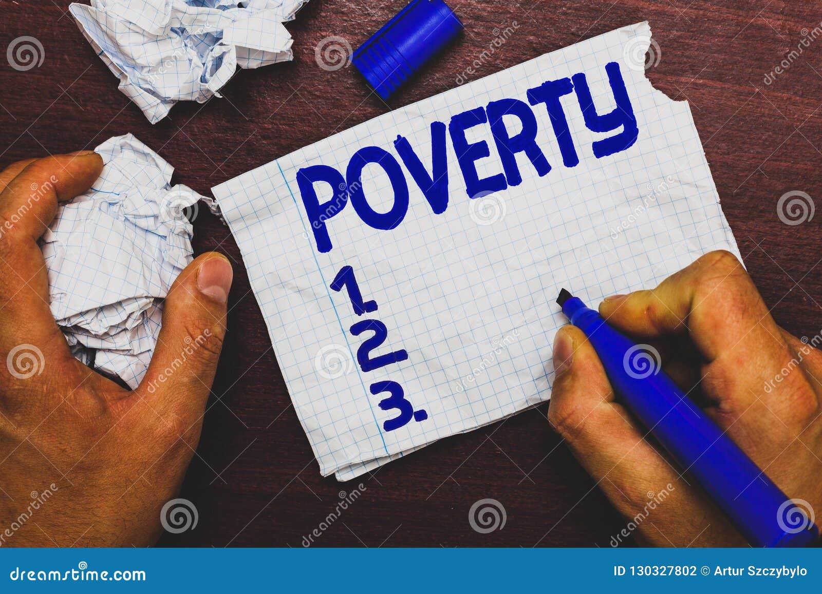Handschriftstext, der Armut schreibt Konzeptbedeutung Zustand von extrem armer Obdachloser im Brauchung sein nicht genügend Geld