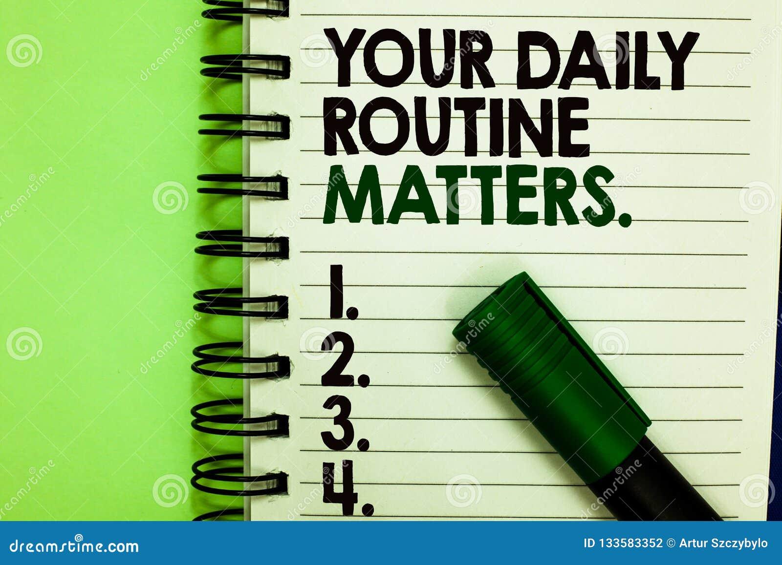 Handschriftstext Ihre täglichen Routineangelegenheiten Konzeptbedeutung haben die guten Gewohnheiten, zum eines gesunden Lebens z