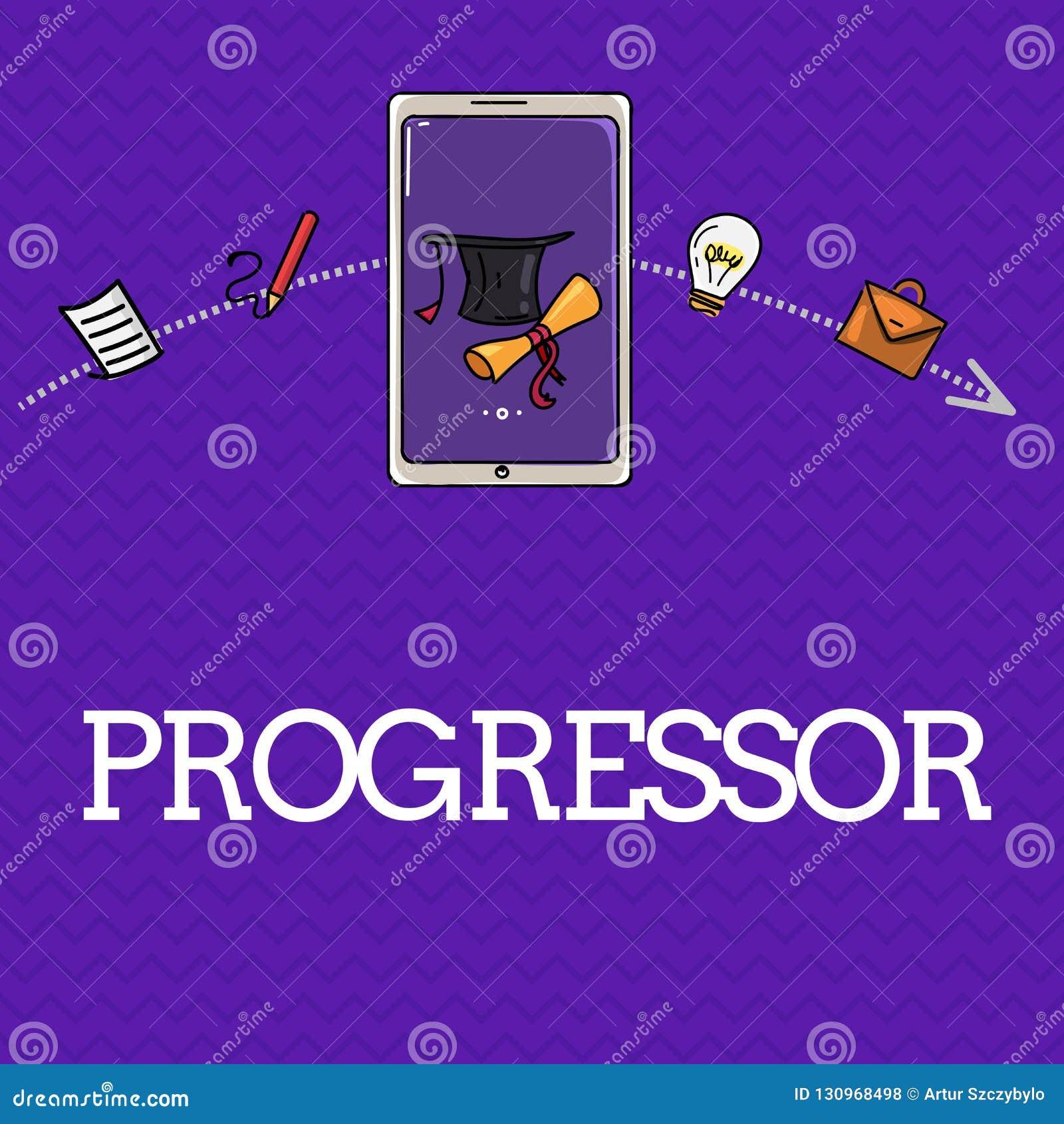 Handschriftstext Progressor Konzeptbedeutung Person, die Fortschritt macht oder ihn in anderen Motivation erleichtert