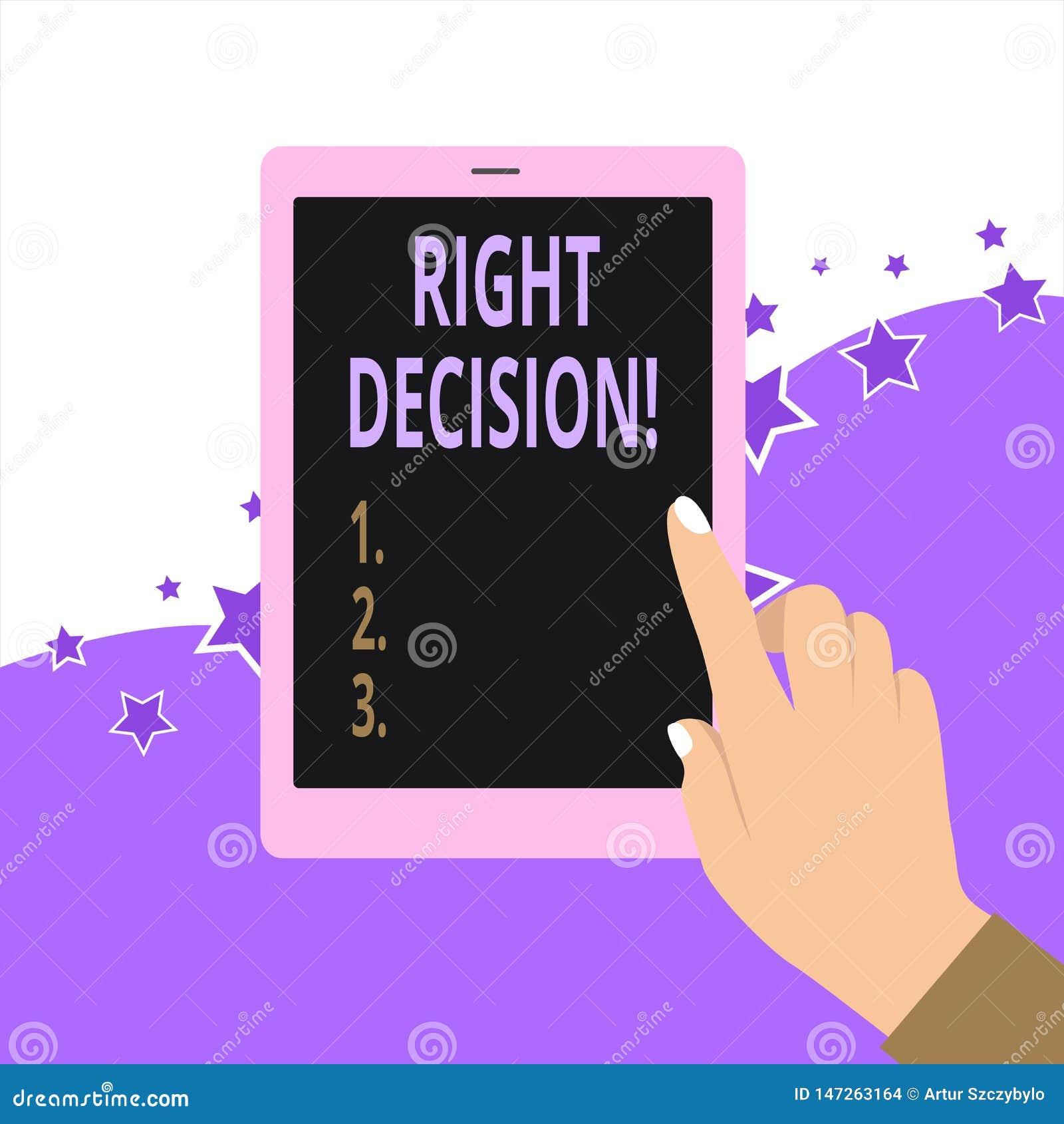 Handschriftstext Recht-Entscheidung Konzeptbedeutung, die gute Wahl nach der Ber?cksichtigung vieler M?glichkeiten trifft