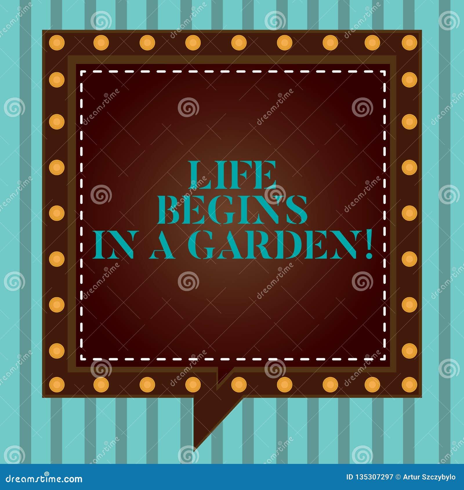 Handschriftstextschreiben Leben fängt in einem Garten an Konzept, welches die Landwirtschafts-Anlagen wachsen liebevoll für Garte