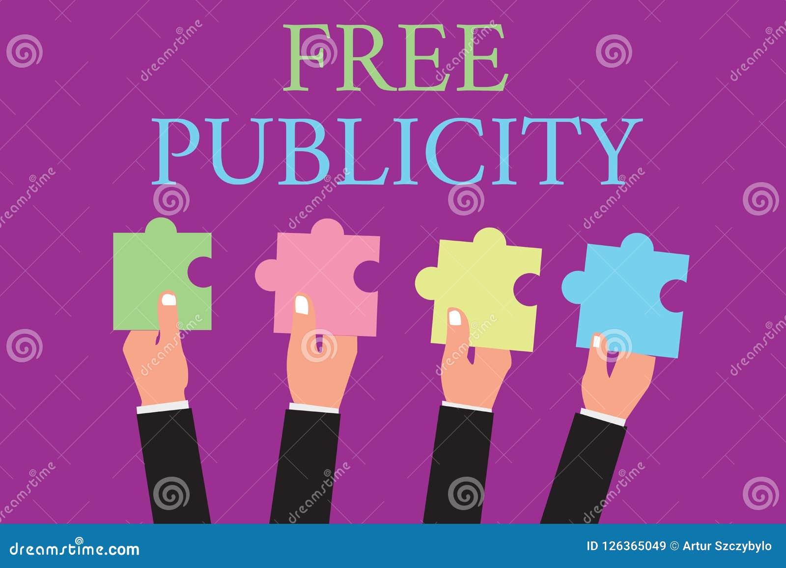 Handschrifttekst die Vrije Publiciteit schrijven Concept die het Promotie marketing Hoofdartikel van massamediapublic relations b