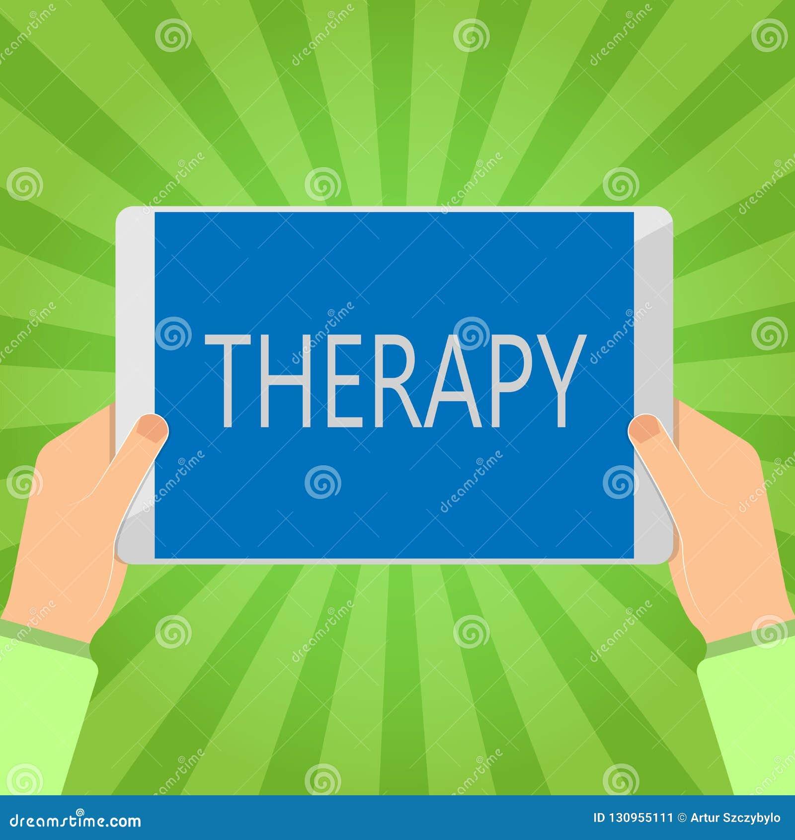 Handschrifttekst het schrijven Therapie Het concept die Behandeling betekenen bedoelde een wanordegezondheidszorg te verlichten o