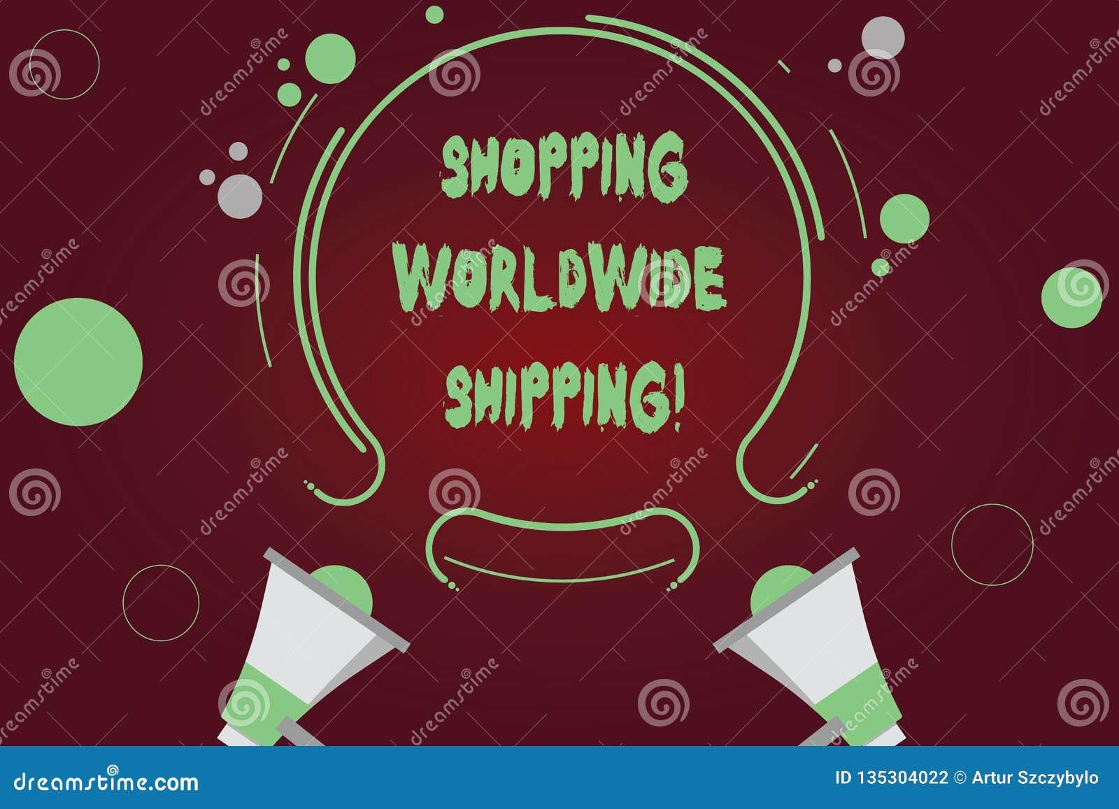 Handschrifttekst schrijven die wereldwijd Verschepend winkelen Concept het betekenen direct koopt online met internationale versc