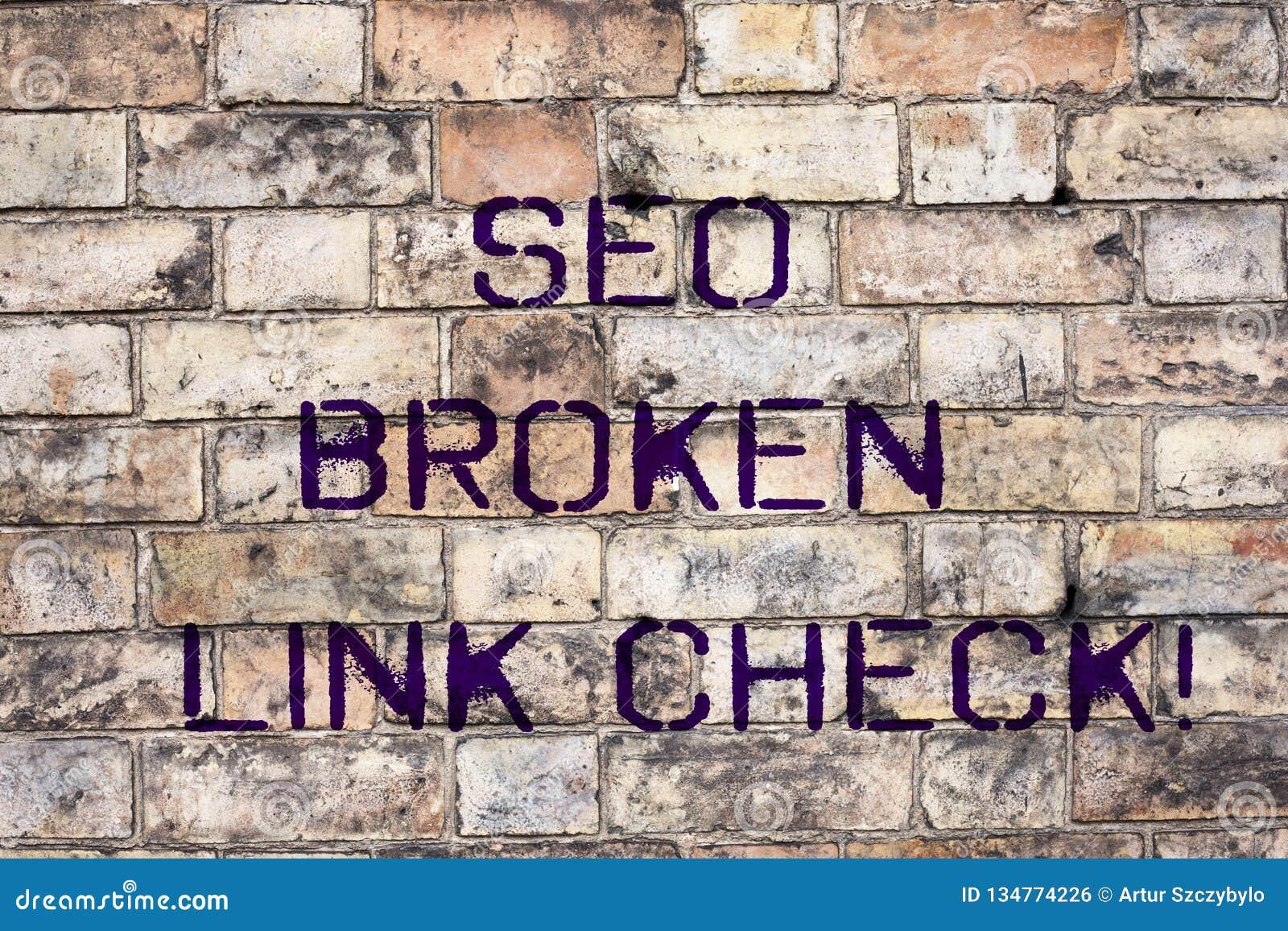 Handskrifttext Seo Broken Link Check Fel för optimization för motor för begreppsbetydelsesökande i websitesammanlänkningar