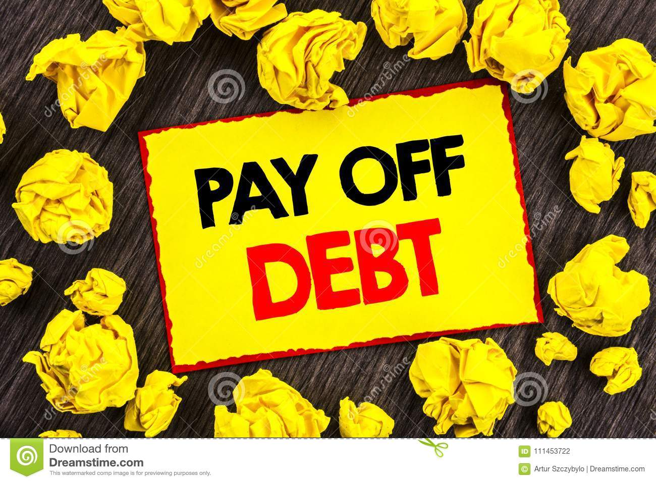 Handwriting Announcement Text Pay Off Debt  Conceptual Photo