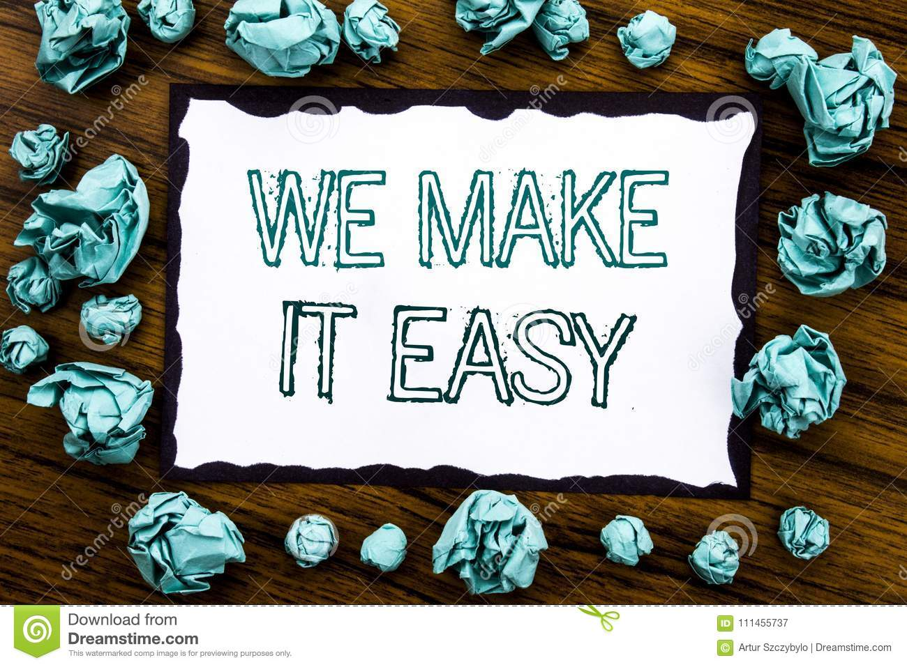 Handwriting Announcement text showing We Make It Easy. Business concept for Help Quality Solution Written on sticky note paper, wo