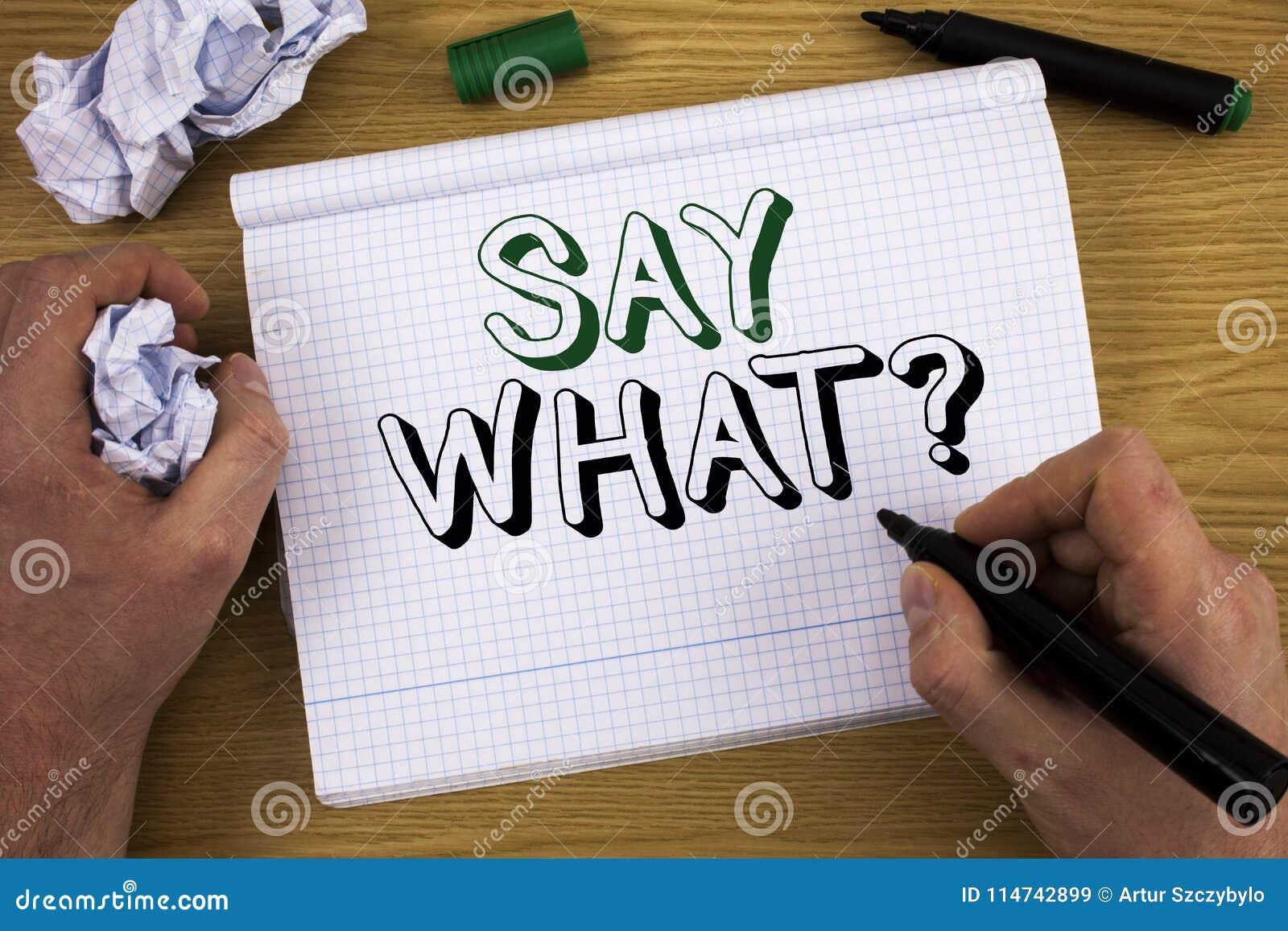 Handwriting tekst Mówi Jaki pytanie Pojęcia znaczenia powtórka rzecz ty powiedziałeś Attonishment niespodzianki wyrażenie Pojęcie